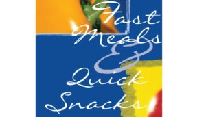 Free Fast Meals & Quick Snacks PDF Cookbook