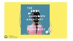 Free 'The Book of Unknown Americans' Audiobook Download