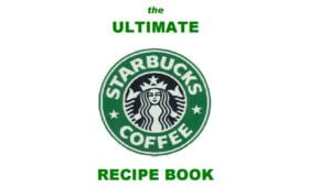 Free Starbucks Imitation Recipe Book